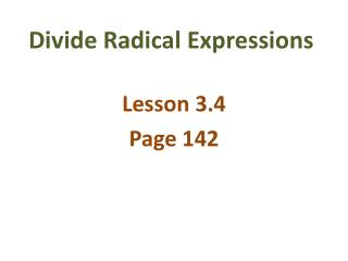 Divide  Radical  Expressions
