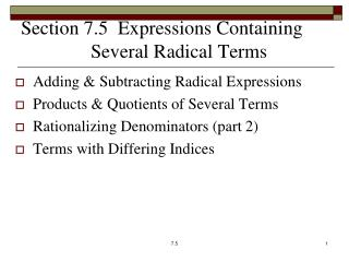 Section 7.5  Expressions Containing 		Several Radical Terms
