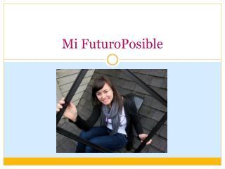 Mi  FuturoPosible