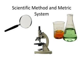 Scientific Method and Metric System