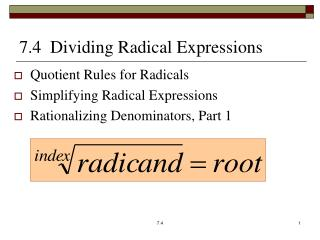 7.4  Dividing Radical  Expressions