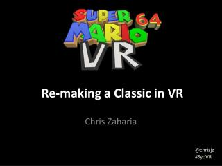 Re-making a Classic in VR