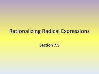 Rationalizing Radical Expressions