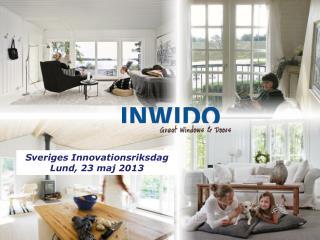 Sveriges Innovationsriksdag Lund, 23 maj 2013