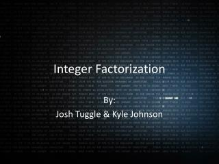 Integer Factorization