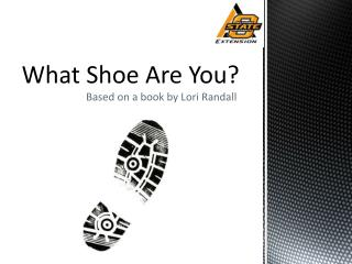 What Shoe Are You?