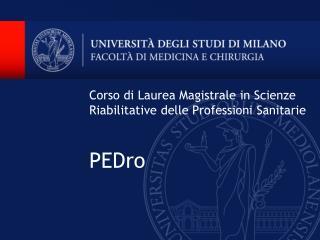 Corso di Laurea Magistrale in Scienze Riabilitative delle Professioni Sanitarie PEDro