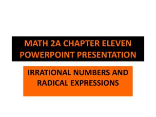 MATH 2A CHAPTER ELEVEN POWERPOINT PRESENTATION
