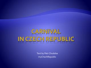 CARNIVAL  IN CZECH REPUBLIC