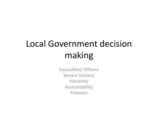 Local Government decision making