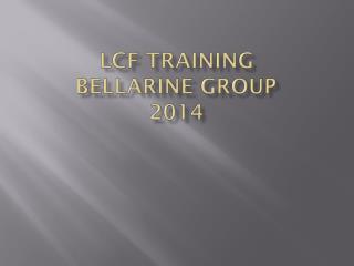 LCF Training  Bellarine Group  2014