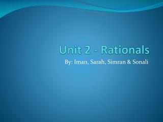 Unit 2 -  Rationals