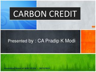 Presented  by : CA Pradip K Modi