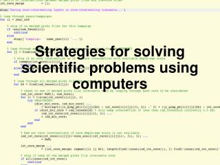 Strategies for solving scientific problems using computers