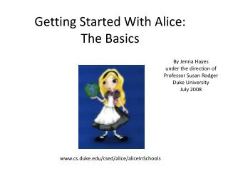 Getting Started With Alice: The Basics