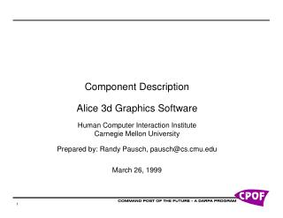 Component Description Alice 3d Graphics Software Human Computer Interaction Institute Carnegie Mellon University Prepare