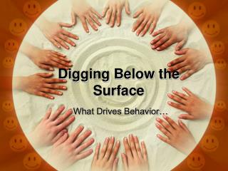 Digging Below the Surface