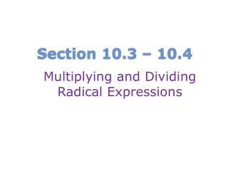 Section 10.3 – 10.4