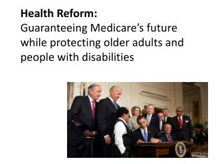 Strengthening Medicare and benefiting enrollees
