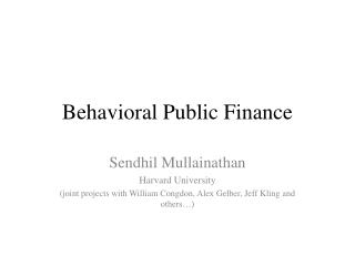 Behavioral Public Finance