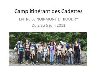 Camp itinérant des Cadettes