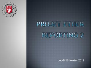 PROJET ETHER REPORTING 2