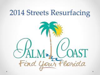 2014 Streets Resurfacing