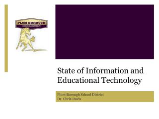 State of Information and Educational Technology