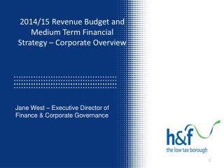 2014/15 Revenue Budget and Medium Term Financial Strategy – Corporate Overview
