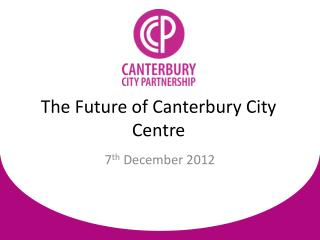 The Future of Canterbury City Centre