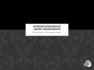 Musiekinstrumente -Music Instruments