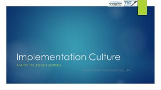 Implementation Culture