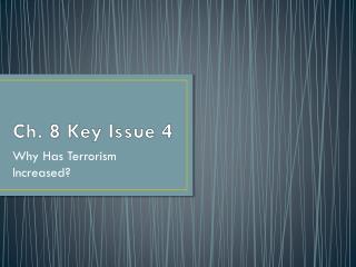 Ch. 8 Key Issue 4