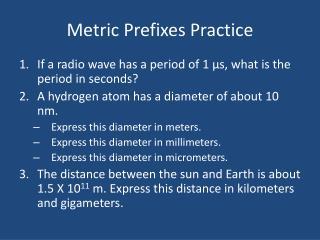 Metric Prefixes Practice