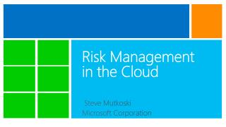 Risk Management in the Cloud