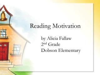Reading Motivation