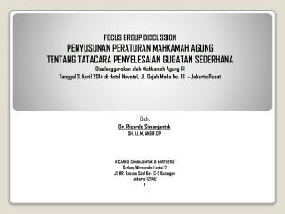 FOCUS GROUP DISCUSSION PENYUSUNAN PERATURAN MAHKAMAH AGUNG