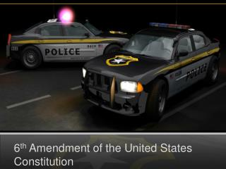 6 th  Amendment of the United States Constitution