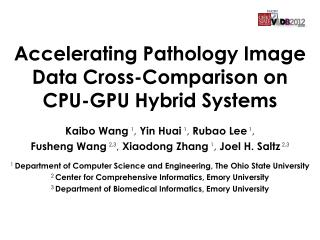 Accelerating Pathology Image Data Cross-Comparison on CPU-GPU Hybrid Systems