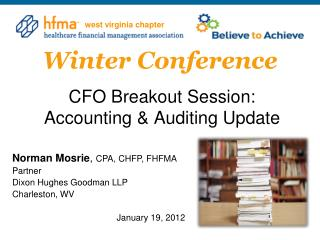 CFO Breakout Session: Accounting & Auditing Update