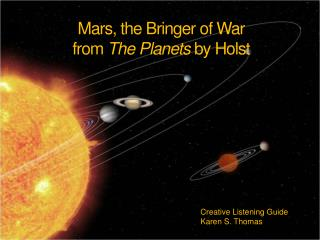 Mars, the Bringer of War from  The Planets  by  Holst