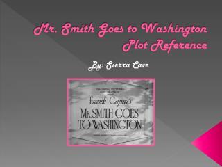 Mr. Smith Goes to Washington Plot Reference