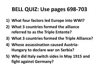BELL QUIZ: Use pages 698-703