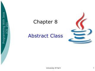 Chapter 8  Abstract Class
