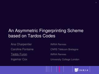 An Asymmetric Fingerprinting Scheme based on  Tardos  Codes
