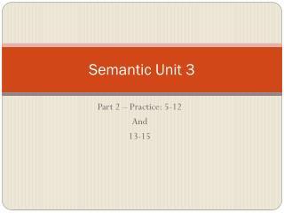 Semantic Unit 3