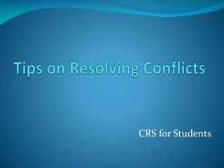 Tips on Resolving Conflicts