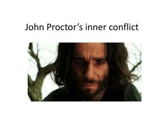 John Proctor's inner conflict