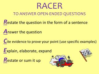 RACER TO ANSWER OPEN-ENDED QUESTIONS
