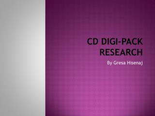 CD Digi-pack research